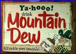 Original Canadian Ya-hooo! Mountain Dew It'll Tickle Yore Innards! Vintage Sign