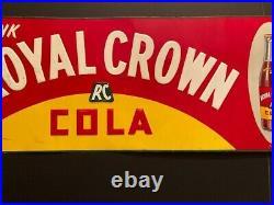 Original Vintage Royal Crown RC Cola Metal Soda Sign 27.25 x 11 Rare