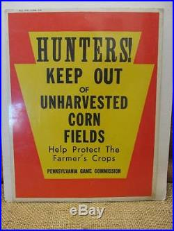 Vintage 1969 No Hunting Sign Old Antique Trespassing Pennsylvania Game Hunt 7431