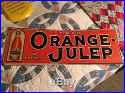 Vintage Antique Orange Julep Soda Cola Tin Non Porcelain Door Push Kicker Sign