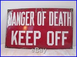 Vintage Danger of Death Keep Off Porcelain Sign 12 x 20