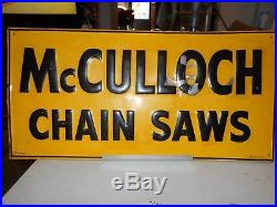 Vintage McCULLOCH Chainsaw sign 23-1/2x 11-5/8 Stout Sign co. St. Louis Mo