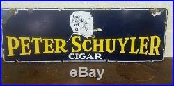 Vintage Old Porcelain Peter Schuyler Cigar Sign