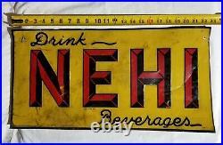 Vintage Original NEHI Soda Pop Tin Tacker Sign embossed letters