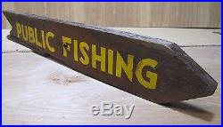 Vintage PUBLIC FISHING Double Sided Wooden Arrow Directional Sign Hunting Camp