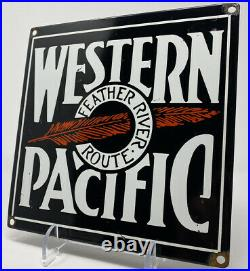 Vintage Western Pacific Railroad Porcelain Sign Gas Oil Union Pacific Zephyr Rr