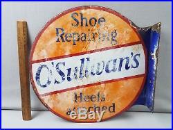 Vtg Porcelain Double Sided Flange Sign Shoe Repairing O'Sullivan's Heels Attach